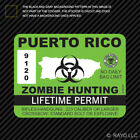Puerto Rico Zombie Hunting Permit Sticker Die Cut Decal outbreak response team