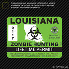 Louisiana Zombie Hunting Permit Sticker Die Cut Decal outbreak response team