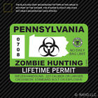 Pennsylvania Zombie Hunting Permit Sticker Die Cut Decal outbreak response team