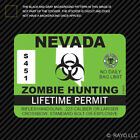 Nevada Zombie Hunting Permit Sticker Die Cut Decal outbreak response team
