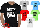 Mens Funny Steel Panther Slogan T Shirt DEATH TO ALL BUT METAL