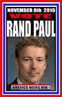 PRESIDENT RAND PAUL 2016 CAMPAIGN POSTER SIGN TEA PARTY LIBERTARIAN