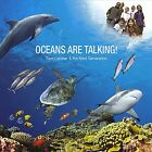 Oceans Are Talking by Sam Lardner-Inspire kids & adults to help save the ocean!