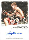 2011 Topps UFC Moment of Truth Autographs #CSJHA John Hathaway