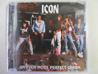 ICON AN EVEN MORE PERFECT UNION REISSUED CD BRAND NEW! AOR HARD ROCK OOP RARE