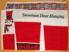 Cloth Panel - Snowman Door Hanging to Cut Out & Sew - New!