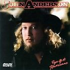 Eye of a Hurricane by John Anderson (CD, Dec-2007, Collectors' Choice Music)