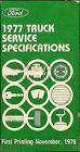 1977 Ford Truck Service Specifications Manual Pickup F100 F150 F350 Bronco Van