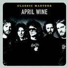 Classic Masters - April Wine (CD Used Very Good) Remastered