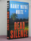 1st signed by the author Dead Silence by Randy Wayne White 2009