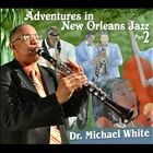 NEW - Adventures in New Orleans Jazz Part 2 by WHITE,DR MICHAEL