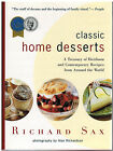 Classic Home Desserts: Treasury of Heirloom Recipes By Richard Sax 1994  NEW!
