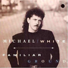 Familiar Ground by Michael White (Drummer) (CD, May-1992, Reprise)