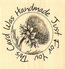 Thistle Circle Saying Wood Mounted Rubber Stamp IMPRESSION OBSESSION B1193 New