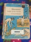 Squanto Young Indian Hunter by Augusta Stevenson childhood of famous Americans