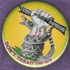 TRYANY PROGRESSIVISM DONT TREAD ON TEA PARTY FIST OF FURY BUTTON POLITICAL PIN