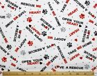 SNUGGLE FLANNEL LOVE A RESCUE DOG  ADOPT ME on WHITE100 Cotton Fabric BTY