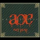 AGE OF EVIL - Get Dead [Digipak] (CD 2009)
