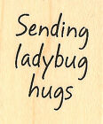Ladybug Hugs Wood Mounted Rubber Stamp IMPRESSION OBSESSION Stamp A11015A New
