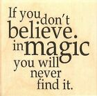Believe In Magic Wood Mounted Rubber Stamp IMPRESSION OBSESSION NEW D17015