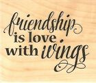 Friendship Text Wood Mounted Rubber Stamp IMPRESSION OBSESSION NEW B13431