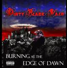 Burning At The Edge Of Dawn - Dirty Black Halo (CD Used Very Good)