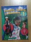 Abeka Health Safety and Manners 1st Grade Reader