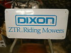 Dixon ZTR Metal Sign