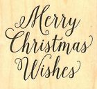MERRY CHRISTMAS WISHES Wood Mounted Rubber Stamp IMPRESSION OBSESSION C5688 NEW