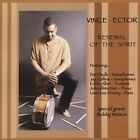 NEW - Renewal of the Spirit by Ector, Vince