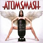 NEW - Love Is In The Missile (Clean) by Atom Smash