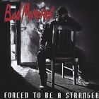 Forced to Be a Stranger Bad Memories Audio CD