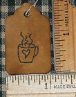 25 XSMALL COFFEE CUP STEAM PRIMITIVE HANDMADE HANG TAGS craft show price gift