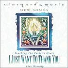 I Just Want to Thank You: Touching the Father's Heart #36 19 *NO CASE DISC ONLY*