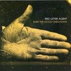 Burn the Good Ones Down 2005 by Red Letter Agent *NO CASE DISC ONLY*