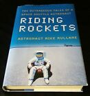 Signed RIDING ROCKETS by Mike Mullane NASA Astronaut Space Shuttle Rare