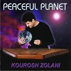 Peaceful Planet Zolani, Kourosh Audio CD