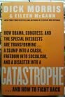 CATASTROPHEand HOW TO FIGHT BACK OBAMA Dick Morris 1st Edition SIGNED BOOK