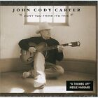 Don't You Think It's Time [Us Import] John Cody Carter Audio CD