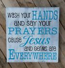 Primitive Sign Wash Your Hands and Say Your Prayers Bathroom Rustic Country Home