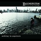 NOTHING IS ANYWHERE D GENERATION CD