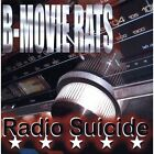 Radio Suicide B-Movie Rats CD