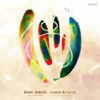 Amber & Topaz Sami Abadi Audio CD