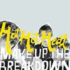 Make Up the Breakdown 2002 by HOT HOT HEAT *NO CASE DISC ONLY*