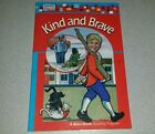 Kind and Brave book 17 In Abeka Book Reading Program First Grade