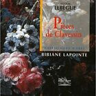 Pieces De Clavecin Bibiane Lapointe Audio CD