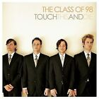 Touch This And Die! 2006 by The Class Of '98 *NO CASE DISC ONLY*