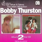BOBBY THURSTON YOU GOT WHAT IT TAKES / THE MAIN ATTRACTION U.K. CD 1997 13 TRKS