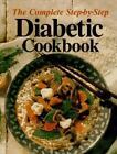 The Complete Step By Step Diabetic Cookbook Hard Cover Spiral Bound on Inside