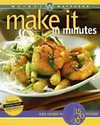 Weight Watchers make it in minutes cookbook easy recipes in 15 20 30 minutes